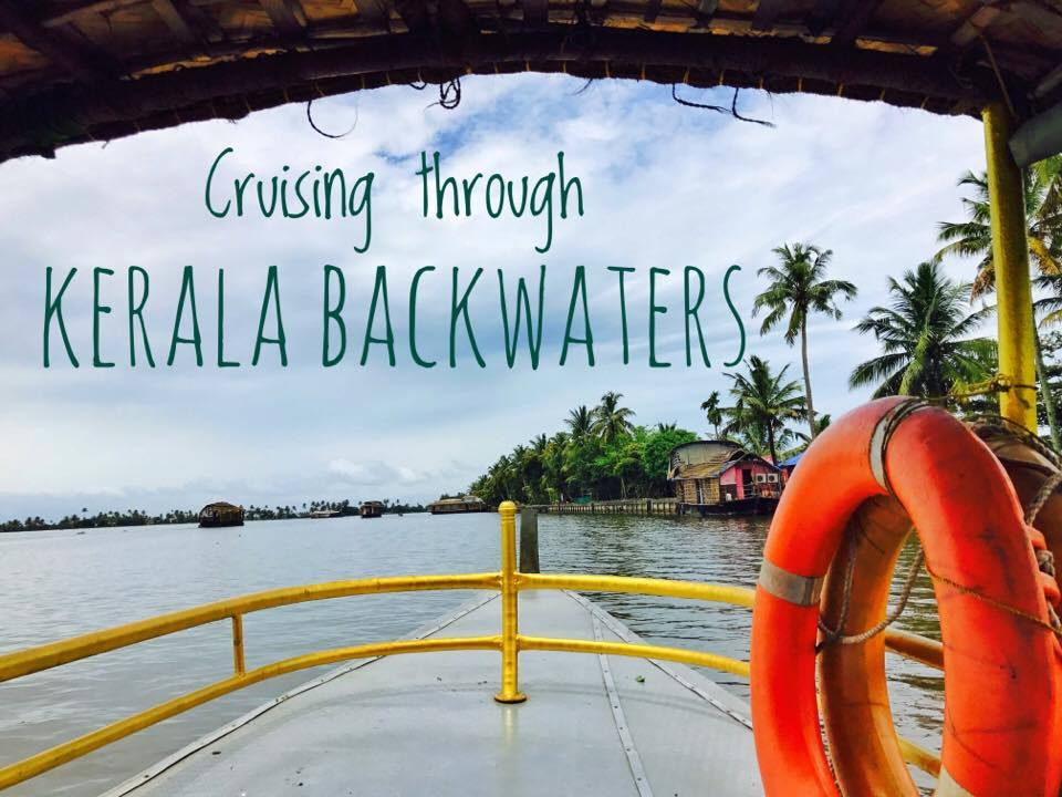 Back to Simpler times: Kerala Backwaters