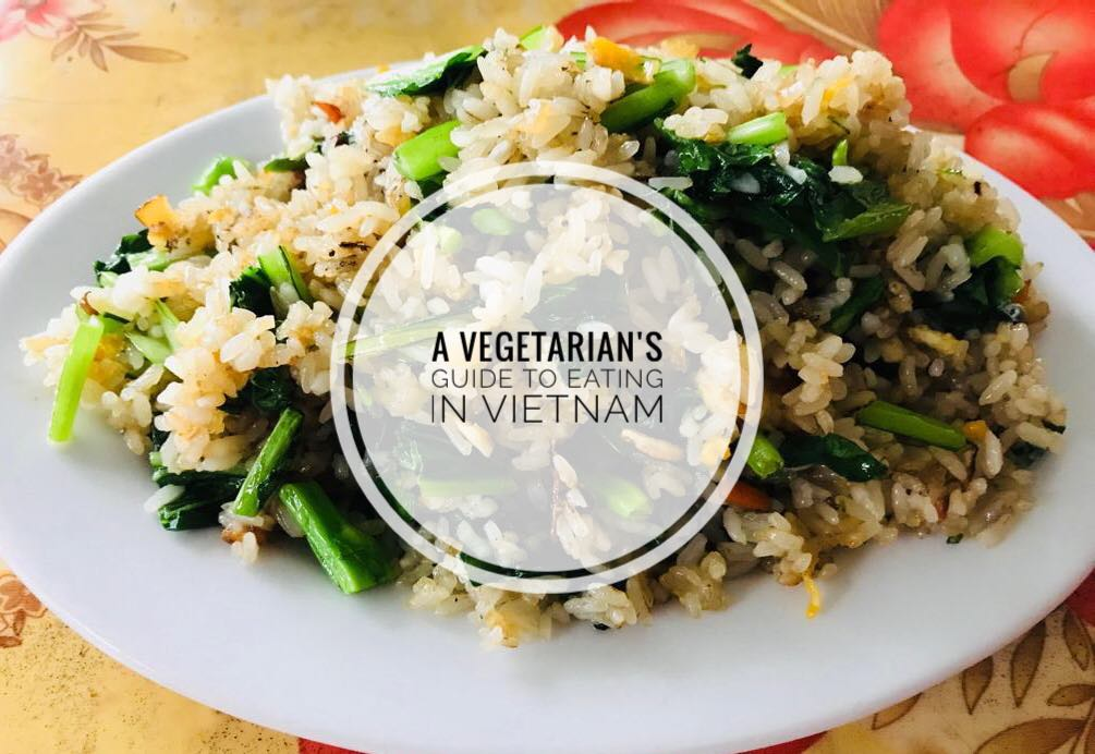 A Vegetarian's Guide to Eating in Vietnam