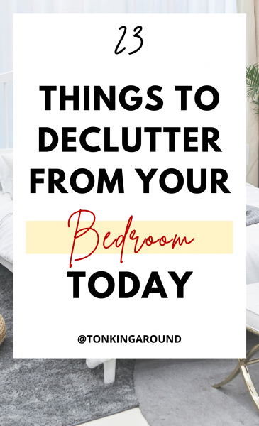 Are you looking to declutter your bedroom but have no idea where to begin? Here are 23 things you can declutter from your bedroom today. Declutter these things from your bedroom to make it a calm and relaxing space where you can unwind after a long work day. #decluttertips #howtodeclutter #clutterfree #clutterfreebedroom #clutterfreehome