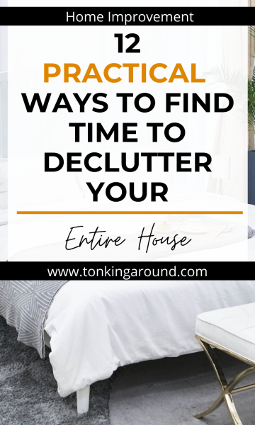 Do you struggle to find the time to declutter but still want a clutter free home? here are 12 practical ways that will help you find the time to declutter and make the whole decluttering process a bit easier for you. #declutter #decluttering #decluttertips