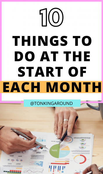 10 super important things to do at the beginning of a new month to achieve your goals and get more done in your time.