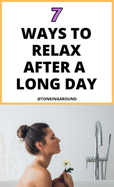 how to relax after a long day. 7 ways to unwind after work