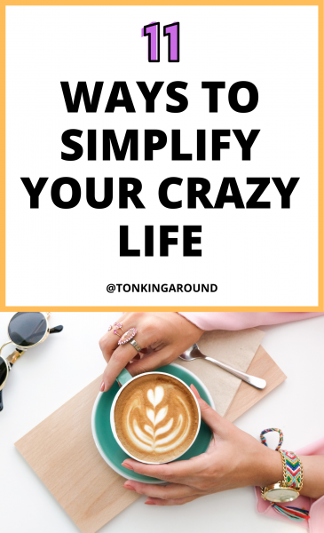 looking for ways to simplify your life? These 11 tips will help. Simplify your crazy life with these tips.