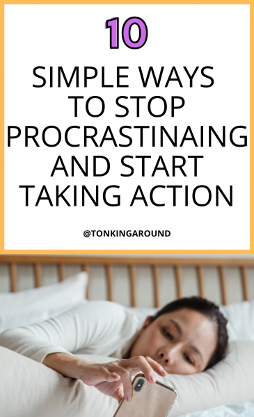 simple lifestyle tips to stop procrastinating and start taking action. Personal development tips to stop procrastinating and start being productive.