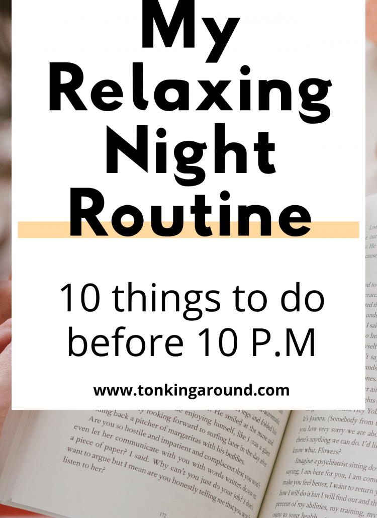 10 things to do before 10 PM for Perfect night routine